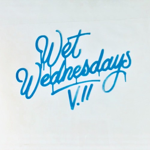 wet wednesdays: vol. two