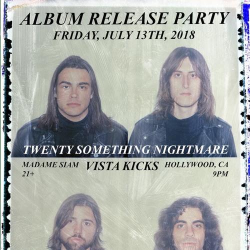 Vista Kicks INTERVIEW (Twenty Something Nightmare album release interview)