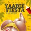 Alkaline - Yaadie Fiesta (Netflixxx Riddim) - July 2018