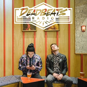 Zeds Dead & Botnek - Deadbeats Radio 055 2018-07-13 Artwork