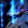 Binary - Time Out / 29 Julio Exclusivo BEATPORT