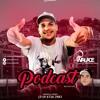 PODCAST -- 010 DO CPX VIRADOURO , CH , GROTA (((WALACE DJ))) 150 BPM