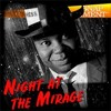 Download Night At The Mirage / Snap Judgment,