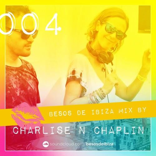 Besos de Ibiza mix by Charlise N Chaplin