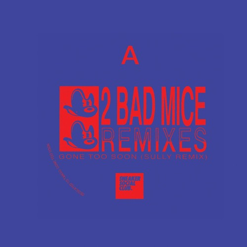 2 Bad Mice - Gone Too Soon (Sully Remix)