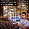 PODCAST 003 DJ GB DA VJ ((( SÓ OS CORO 2018 ))) +18