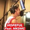 Hopeful (COVER) - Fadi Terro ft. MKDMC