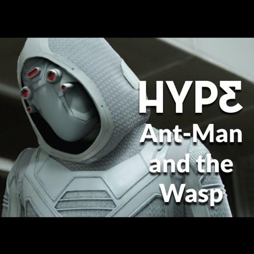 Nuestro rant de Ant-Man and the Wasp (con spoilers)