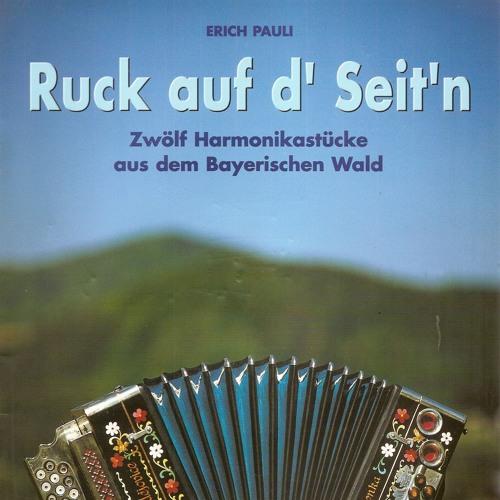 Ruck auf d' Seit'n - 12 Harmonikastücke aus dem Bayerischen Wald
