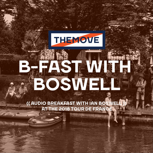 B-FAST WITH BOSWELL: FOUGÈRES