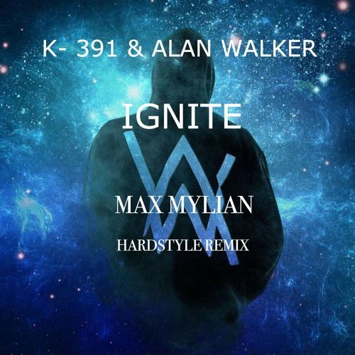 K - 391 & Alan Walker - Ignite (Max Mylian Hardstyle Remix