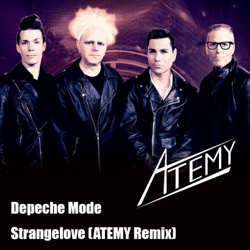 Depeche Mode - Strangelove (ATEMY Remix)