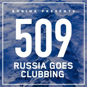 Bobina - Russia Goes Clubbing 509 2018-07-14 Artwork