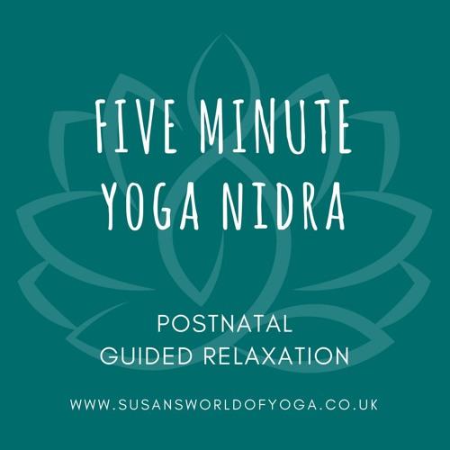 Five Minute Postnatal Relaxation (Yoga Nida)