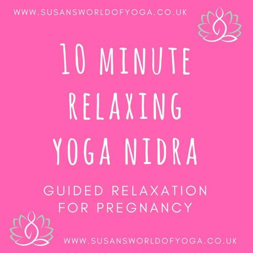 Pregancy Guided Relaxation (Yoga Nidra)