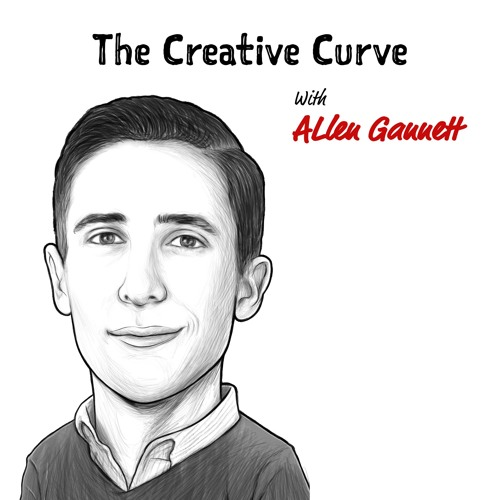 TIP197: THE CREATIVE CURVE W/ ALLEN GANNETT