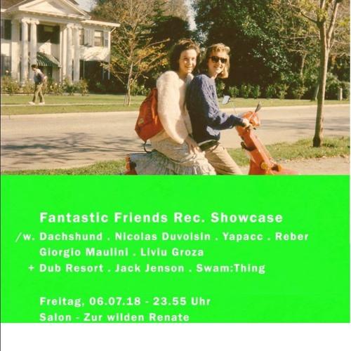 Live @ Fantastic Friends Showcase - Salon Zur Wilden Renate Berlin - 06.07.18