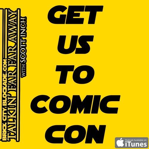 Talkin' Far Far Away   Get Us To Comic Con