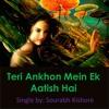 Teri Ankhon Mein Ek Aatish Hai: Hindi Urdu Romantic Love Song Pop Rock