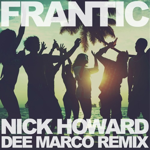 Frantic (Dee Marco Remix)