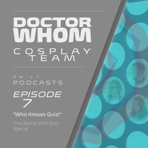 "Episode 7 - ""Who Knows Quiz!"" - Part 1"