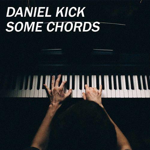 Daniel Kick Some Chords Spinnin Records
