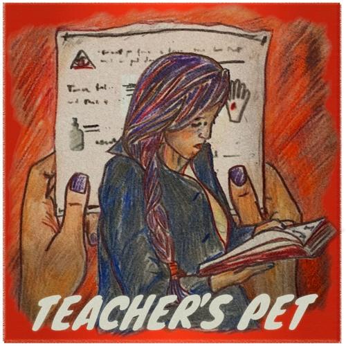 Episode 7 - Teacher's Pet