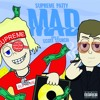 Supreme Patty - Mad [prod By Scott Storch]
