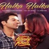 Halka Halka| Fanney Khan | Sunidhi Chauhan|Aishwarya Rai Bachchan | Rajkummar Rao