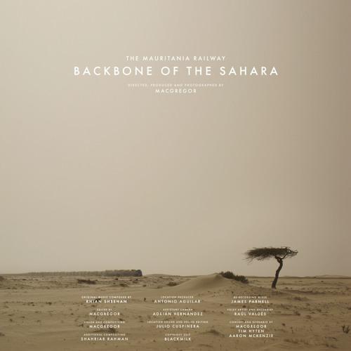 The Mauritania Railway: Backbone Of The Sahara (Original Score)