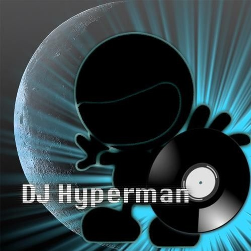 DJ Hyperman Artist Playlist