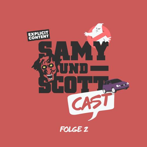 SamyUndScottCast – Folge 02 – Wir schweifen ab