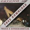 Post Malone - Psycho Ft Ty Dolla Sign (YNGACE X SCREECH Bootleg) [FREE DOWNLOAD]