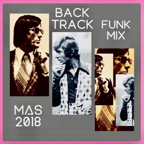 """Back-Track"" - Retro Funk Mix (MAS 2018)"