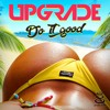 UPGRADE - DO IT GOOD(Release 28th September 2018)