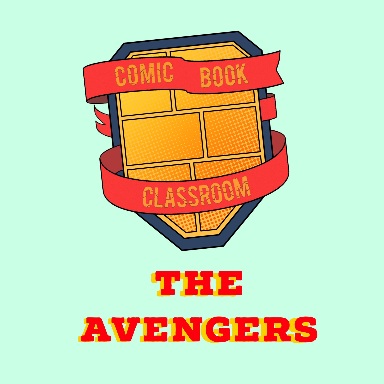 Comic Book Classroom: The Avengers