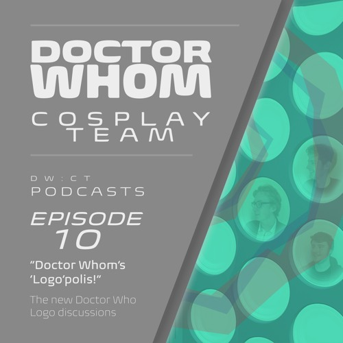 "Episode 10 - ""Doctor Whom's 'Logo'polis"""