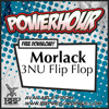 Morlack - 3NU Flip Flop (Free Power Hour Download)