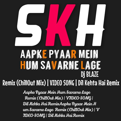 aapke pyaar mein chillout mix mp3 free download