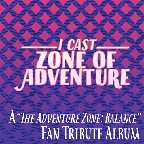 I Cast Zone of Adventure