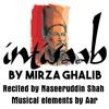 Intisaab Poetry by Mirza Ghalib - Aar With Naseeruddin Shah
