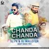 Chanda Chanda_drop House Mix_dj Pr And Dj Wallston Mp3