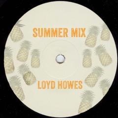 Loyd Howes ¦ Summer Mix 2018