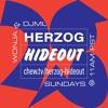 Herzog Hideout with DJML & Wonja - 2018/07/15