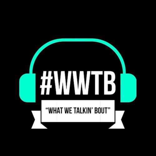 WWTB LIVE SHOW!!!!
