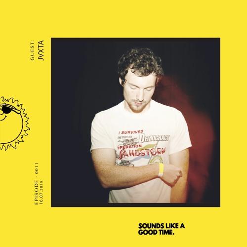 Sounds Like A Good... Mixtape - 011 - JVXTA