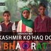 Kashmir Ko Haqq Do Bharat   Shehzad Roy  ISPR Official 2018