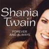 Forever & Always - Shania Twain (SoundBoy Refix) 2018