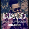 DADJU - DJANGO FT. FRANGLISH ( #SAMSAM ) REMIX ( CLICK BUY FOR FREE DWNLOAD )