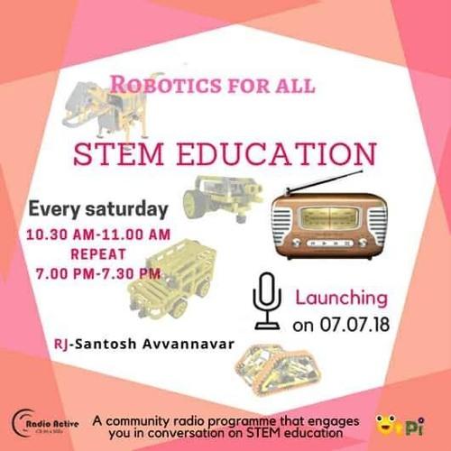 Need Of STEM Education For Children - Anto, Gunjan,Nikhilesh Suresh With RJ Santosh